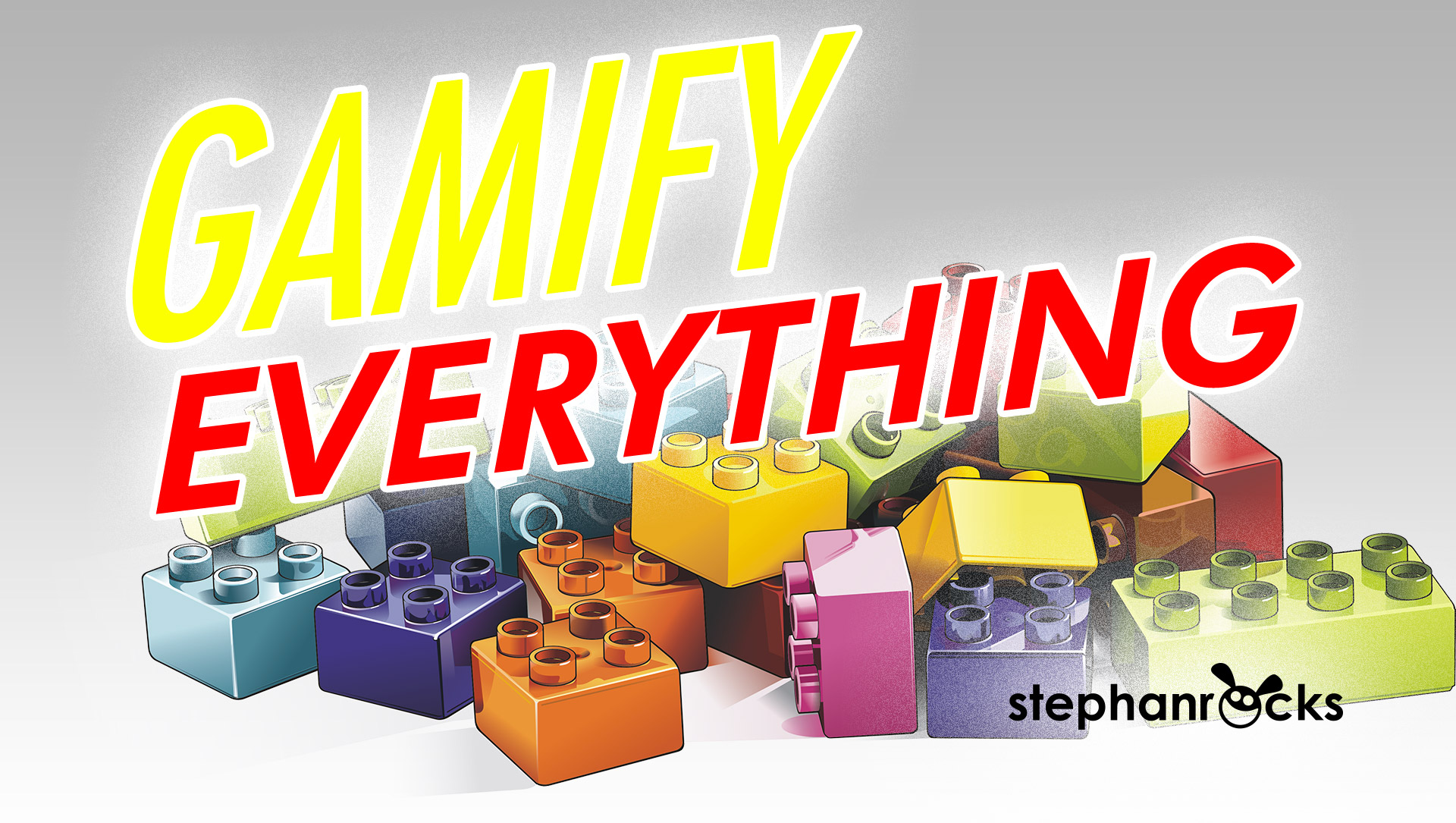 Gamify Everything